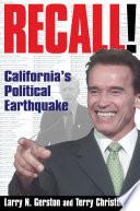 Recall   California s Political Earthquake