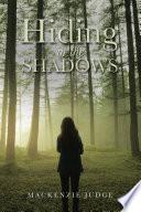 Hiding in the Shadows Book