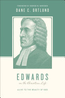 Edwards on the Christian Life