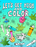 Let's Get High And Color