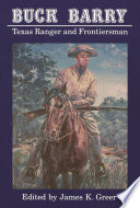 Buck Barry  Texas Ranger and Frontiersman