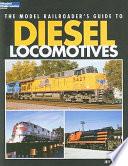 The Model Railroader s Guide to Diesel Locomotives