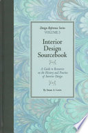 Interior design sourcebook  : a guide to resources on the history and practice of interior design