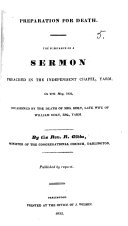 Preparation for death. The substance of a sermon [on Matt. xxiv. 44] ... occasioned by the death of Mrs. Holt ... of ... Yarm