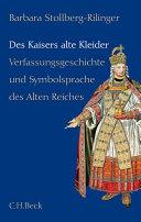 Des Kaisers alte Kleider: Verfassungsgeschichte und ...