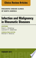 Infection and Malignancy in Rheumatic Diseases  An Issue of Rheumatic Disease Clinics of North America  E Book