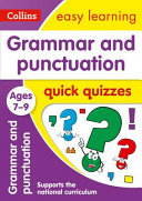 Grammar and Punctuation Quick Quizzes Ages 7-9