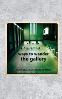 Ways to Wander the Gallery