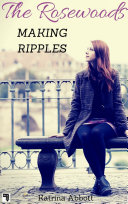 Making Ripples (The Rosewoods #6)