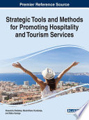 Strategic Tools and Methods for Promoting Hospitality and Tourism Services Book