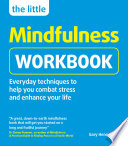 The Little Mindfulness Workbook