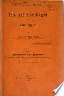 Zeit- und Streitfragen der Biologie