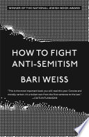 How To Fight Anti Semitism