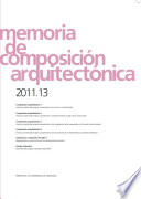 Memoria de composici  n arquitect  nica 2011 13 Book PDF
