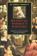 The Cambridge Companion to Medieval Women s Writing
