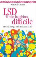 LSD, il mio bambino difficile