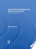 Liberal Peacebuilding And Global Governance