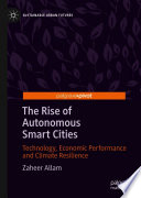 The Rise of Autonomous Smart Cities