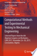 Computational Methods and Experimental Testing In Mechanical Engineering Book