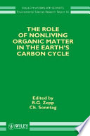 The Role of Nonliving Organic Matter in the Earth s Carbon Cycle