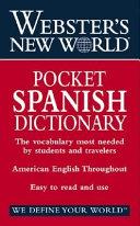 Webster s New World Pocket Spanish Dictionary