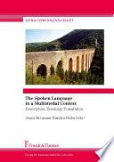 The Spoken Language in a Multimodal Context