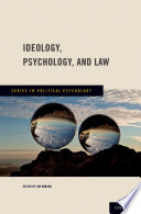 Ideology  Psychology  and Law