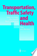 Transportation, Traffic Safety and Health — Man and Machine
