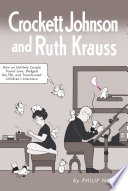 Crockett Johnson And Ruth Krauss Book PDF