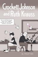 Crockett Johnson and Ruth Krauss Pdf/ePub eBook