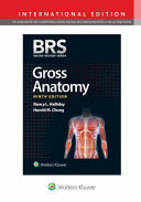 BRS Gross Anatomy  International Edition  Board Review Series