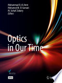 """""""Optics in Our Time"""" by Mohammad D. Al-Amri, Mohamed El-Gomati, M. Suhail Zubairy"""
