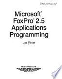 Microsoft FoxPro 2.5 Applications Programming
