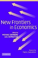 New Frontiers in Economics