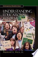 Understanding Educational Reform