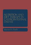 Nutrition and Diet Therapy in Gastrointestinal Disease Book