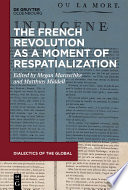 The French Revolution as a Moment of Respatialization