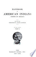 Handbook of American Indians North of Mexico  , Teil 2