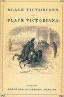 Black Victorians Black Victoriana