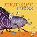 Monster Mess!