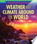 Weather and Climate Around the World