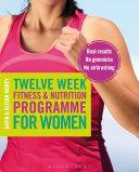 Twelve Week Fitness and Nutrition Programme for Women Pdf/ePub eBook