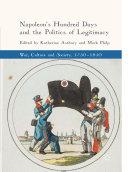 Napoleon's Hundred Days and the Politics of Legitimacy Pdf/ePub eBook