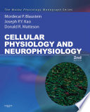 Cellular Physiology and Neurophysiology E Book