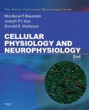 Cellular Physiology and Neurophysiology E Book