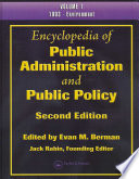 Encyclopedia of Public Administration and Public Policy, Second Edition - Three Volume Set (Print Version)