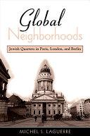 Global Neighborhoods