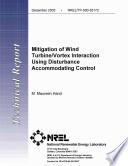 Mitigation of Wind Turbine Vortex Interaction Using Disturbance Accommodating Control