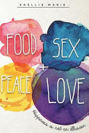 Food Sex Peace Love