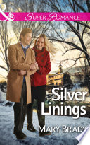 Silver Linings  Mills   Boon Superromance   The Legend of Bailey s Cove  Book 2  Book